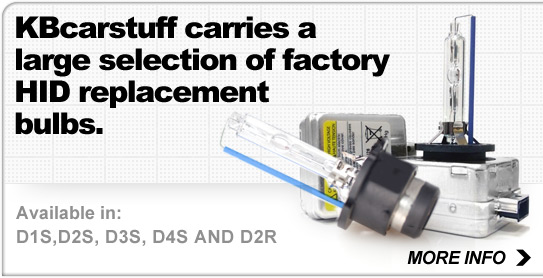 KBcarstuff carries a large selection of factory HID replacement bulbs. - Shop Now
